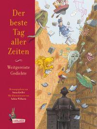Der beste Tag aller Zeiten - Weitgereiste Gedichte KLEIN