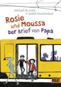 Rosie und Moussa der Breif von Papa KLEIN