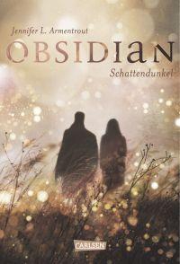 Obsidian, Band 1- Obsidian. Schattendunkel. Schattendunkel KLEIN