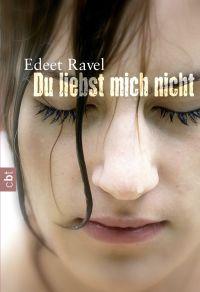 Du liebst mich nicht von Edeet Ravel