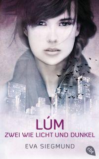 LUM - Zwei wie Licht und Dunkel von Eva Siegmund