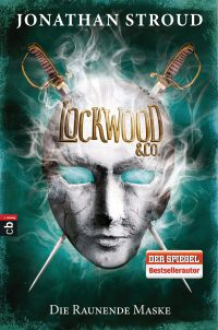 Lockwood Co - Die Raunende Maske von Jonathan Stroud
